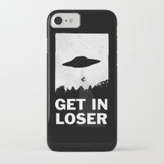 Get In Loser iPhone 7 Slim Case