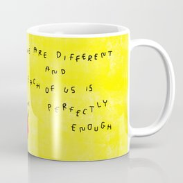 We Are Perfectly Enough - Self Love Mental Health Awareness Quotes Colorful Positive Illustration Coffee Mug