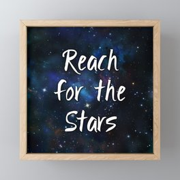 Reach for the Stars Galaxy Nebula Inspirational Quote Framed Mini Art Print