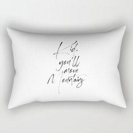 Kid You'll Move Mountains, Home Decor, Children Quote, Printable Art, Kids Gift, Art Rectangular Pillow