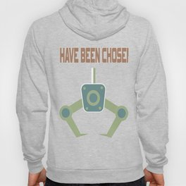 "Great Tee typography design saying ""Chosen"" and showing your the chosen one! I HAVE BEEN CHOSEN Hoody"