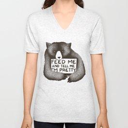 Feed Me And Tell Me I'm Pretty Bear Unisex V-Neck