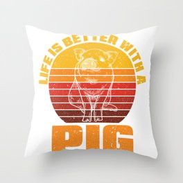 Better With A Pig Throw Pillow