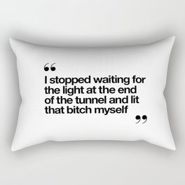The Light at the End of the Tunnel black and white ink typography poster quote home decor bedroom Rectangular Pillow