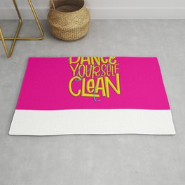 Dance Yourself Clean Rug