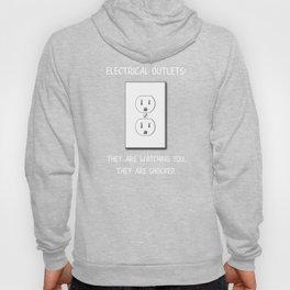Electrician The Electrical Outlets Saw You and They are Shocked Hoody