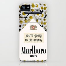 going to die anyway. iPhone (5, 5s) Slim Case