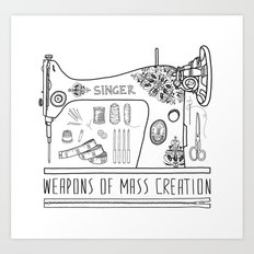 Weapons Of Mass Creation - Sewing Art Print