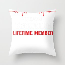 Team BROWNING lifetime member family youth kid hearbea Throw Pillow