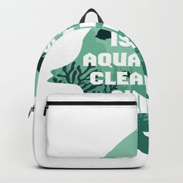 FISH: This is my aquarium cleaning design - fishbowl Gift Backpack