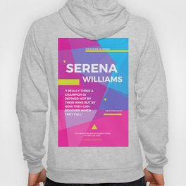 Serena Williams Quote | A Champion is defined not by their wins Hoody