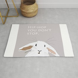 Hip. Hop. You Don't Stop. Bunny. Rug