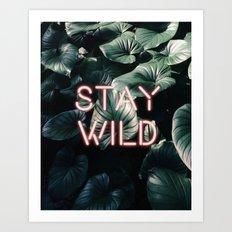 Stay Wild ( Contrast neon- plants ) Art Print