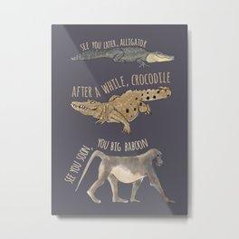 Later Alligator Metal Print