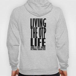 OTP Life Hoody