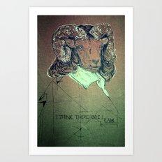 I think; therefore I ram. Art Print