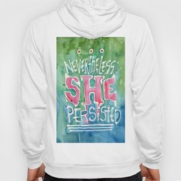 She Persisted Hoody