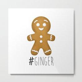#Ginger Metal Print
