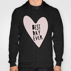 Best day ever hand drawn heart Hoody
