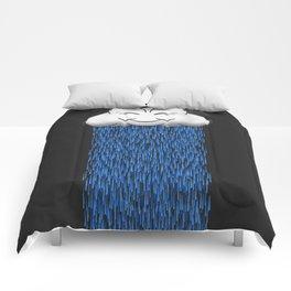 'When it rains, it pours.' Comforters