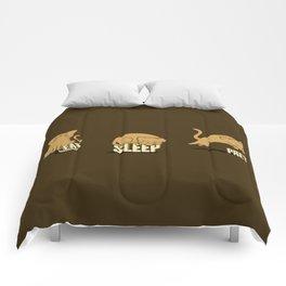 Eat Sleep Prey (Cats) Comforters