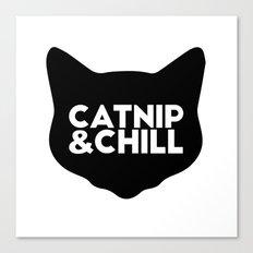 Catnip&Chill Canvas Print