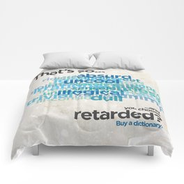 """Buy a Dictionary (""""That's So Retarded"""") Comforters"""