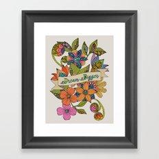 Dream Bigger Framed Art Print