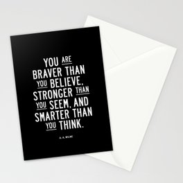 You Are Braver Than You Believe black and white monochrome typography poster design bedroom wall art Stationery Cards