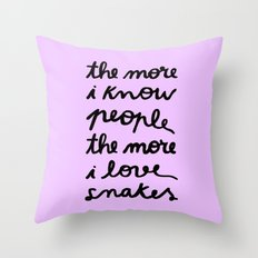 ALL MY FRIENDS ARE SNAKES Throw Pillow