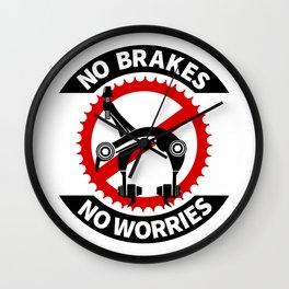 No Brakes No Worries Wall Clock