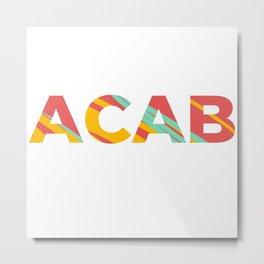 ACAB Metal Print