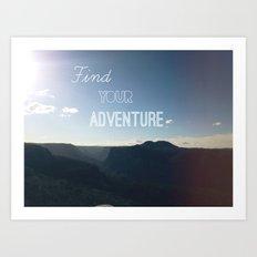 Find your Adventure Art Print