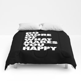 Do More of What Makes You Happy Black and White Typography Poster Inspirational Quote Wall Art Decor Comforters