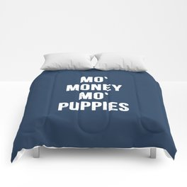 Mo' Money Mo' Puppies Comforters