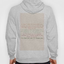 I'd choose you 3 #quotes #love #minimalism Hoody
