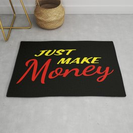 Just Make Money Rug