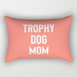 Trophy Dog Mom Rectangular Pillow