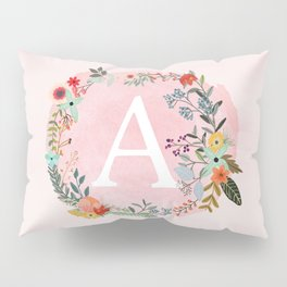 Flower Wreath with Personalized Monogram Initial Letter A on Pink Watercolor Paper Texture Artwork Pillow Sham