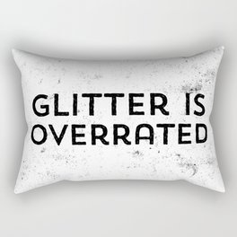 """""""Glitter is overrated"""" 