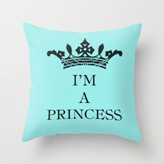 I'm a princess Throw Pillow