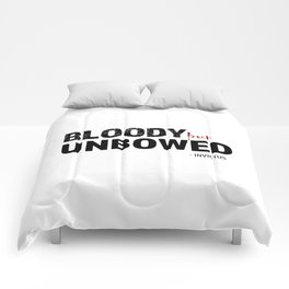 BLOODY BUT UNBOWED Comforters