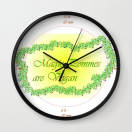 Magic Pommes are Vegan   (A7 B0011) Wall Clock
