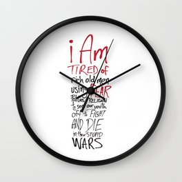 Tired of Wars Wall Clock