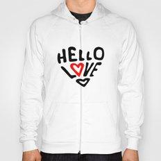 Hello Love Hoody