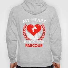 My Heart Beats For Parcour Hoody