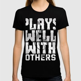 884ace113 Plays Well With Others T-Shirt Funny Musician Tee T-shirt
