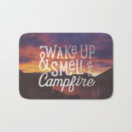 wake up & smell the campfire Bath Mat