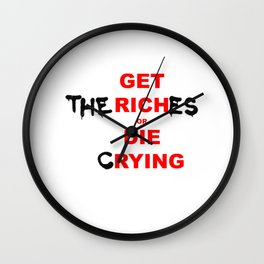 Get (the) rich(es) Wall Clock