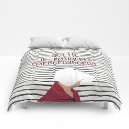 Don't Let The Bastards Grind You Down Comforters